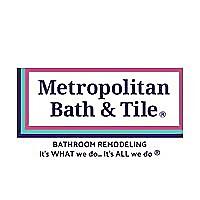 Metropolitan Bath & Tile | Bathroom Remodeling Blog