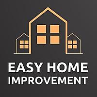 Easy Home Improvement Blog