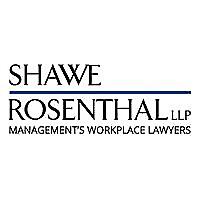 Shawe & Rosenthal LLP | Labor & Employment Report