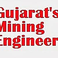 Gujarat's Mining Engineer   Blog For Mining Engineers   Mining Students