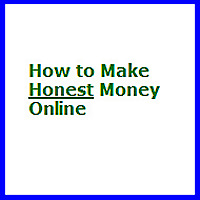 How to Make Honest Money Online