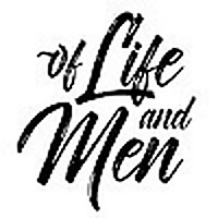 Of Life and Men