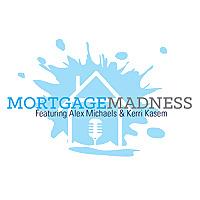 Mortgage Madness Radio & Blog