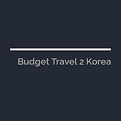 Budget Travel 2 Korea