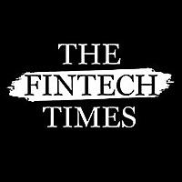 The Fintech Times — The World's Fintech Newspaper