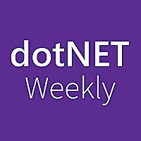 dotNET Weekly