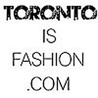 Toronto Is Fashion