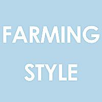 Farming Style