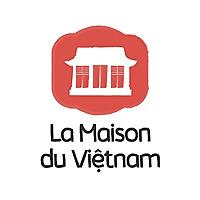 La Maison du Vietnam