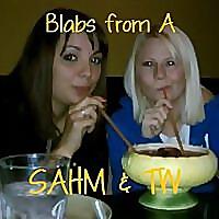 Blabs From A SAHM & Trophy Wife(2B)!