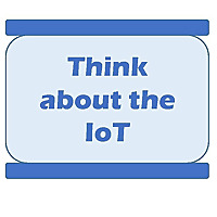 Think About The IoT