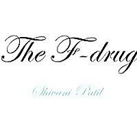 The F-drug