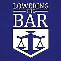 Lowering the Bar - Legal Humor. Seriously.