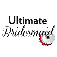 Ultimate Bridesmaid