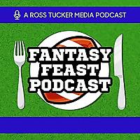 Fantasy Feast :Eatin' with Ross Tucker