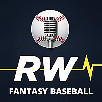 RotoWire Fantasy Baseball Podcast