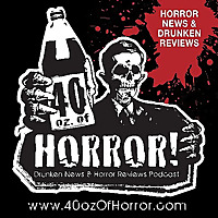 40oz. of Horror! Podcast