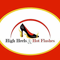 High Heels and Hot Flashes - Menopausal