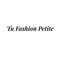Tu Fashion Petite.