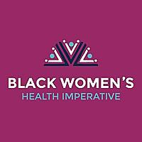 Black Women's Health Imperative Blog
