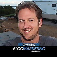 Blog Marketing Academy - David Risley
