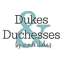 Dukes and Duchesses » Repurposed
