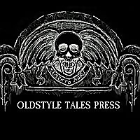 Oldstyle Tales Press | The Classic Horror Blog