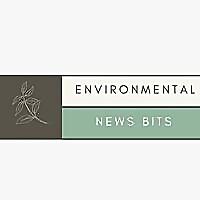 Environmental News Bits