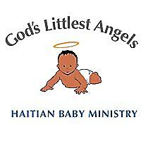 God's Littlest Angels | Haitian Baby Ministry