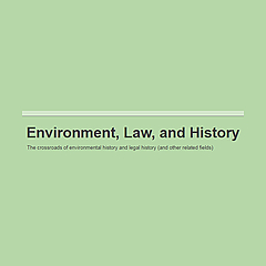Environment, Law, and History