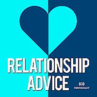Relationship Advice   I Do Podcast