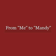 From 'Me' to 'Mandy'