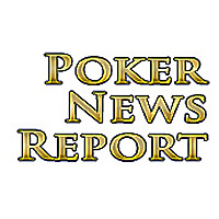 Poker News Report | Poker News