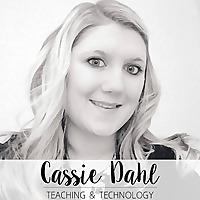 Cassie Dahl: Teaching & Technology