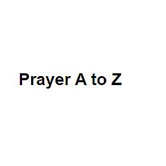 Prayer A to Z