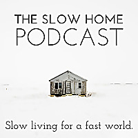 Slow Your Home | Slow right down and live the simpler life you want