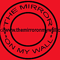 The Mirror On My Wall