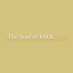 The Soul of ESOL