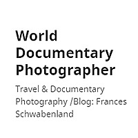World Documentary Photographer | Travel & Documentary Photography Blog