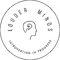 Louder Minds