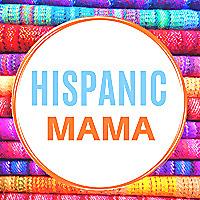 Hispanic Mama