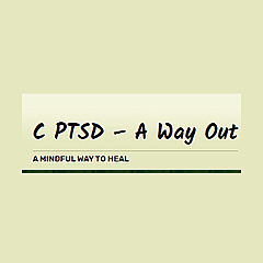 C PTSD A Way Out