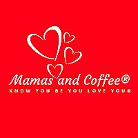 Mamas and Coffee™