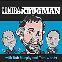 Contra Krugman Podcast