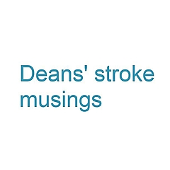 Deans' stroke musings