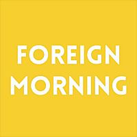 foreignmorning