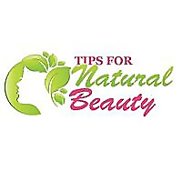 Tips for Natural Beauty - Beautiful You Naturally