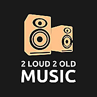 2loud2oldmusic | Christian Music