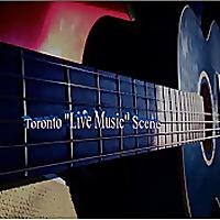 Toronto Live Music Scene