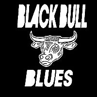 Black Bull Blues | Blues & Soul